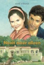 Nooit meer alleen - José Vriens (ISBN 9789020532203)