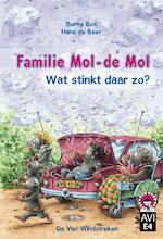 Familie Mol-de Mol, wat stinkt daar zo ? - Burny Bos (ISBN 9789051163506)