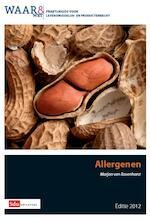 Praktijkgids allergenen / 2012 - Marjan van Ravenhorst (ISBN 9789012390187)