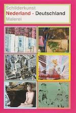 Schilderkunst Nederland - Deutschland - Jhim Lamoree, Wim van Krimpen (ISBN 9789067301343)