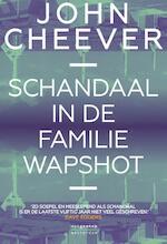 Het schandaal van de familie Wapshot - John Cheever (ISBN 9789461643490)