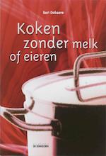 Koken zonder melk of eieren - Bart Debaere (ISBN 9789058381637)