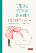's Nachts verdwijnt de wereld - Jaap Robben (ISBN 9789044535730)