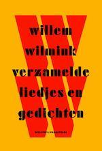 Verzamelde liedjes en gedichten - Willem Wilmink