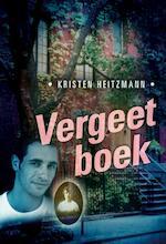 Vergeetboek - Kristen Heitzmann (ISBN 9789085200642)
