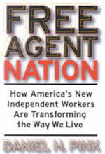 Free Agent Nation - Daniel H. Pink (ISBN 9780446525237)