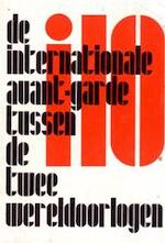 i 10, de internationale avant-garde tussen de twee wereldoorlogen - Arthur Lehning, Jurriaan Schrofer (ISBN 9789060193334)