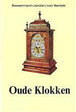 Oude klokken - Ernst von Bassermann-jordan, Amp, Hans von Bertele (ISBN 9789060970447)