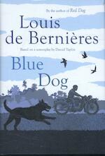 Blue Dog - Louis de Bernieres (ISBN 9781910701997)