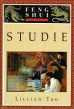 Studie / Feng shui in de praktijk - Lillian Too, Hans Keizer, Julia Maccutchen, Studio Imago (ISBN 9789024604951)