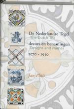 De Nederlandse tegel - Jan Pluis (ISBN 9789074310482)