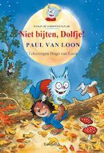 Niet bijten, Dolfje! - Paul van Loon (ISBN 9789025844585)