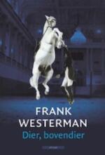 Dier, bovendier - Frank Westerman (ISBN 9789045064499)