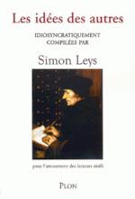 Les idées des autres - Simon Leys (ISBN 9782259203340)