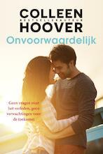Onvoorwaardelijk - Colleen Hoover (ISBN 9789401909853)