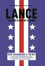 Lance - Bert Wagendorp, J.W. Roy (ISBN 9789462310308)