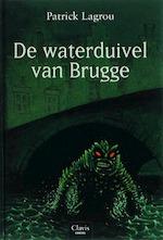 De waterduivel van Brugge - Patrick Lagrou (ISBN 9789044805550)