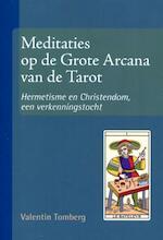 Meditaties op de Grote Arcana van de Tarot I