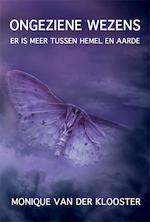 Ongeziene wezens - Monique Van der Klooster (ISBN 9789087597689)