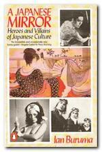 A Japanese mirror - Ian Buruma (ISBN 9780140074987)