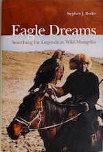 Eagle Dreams - Stephen J. Bodio (ISBN 9781592282074)