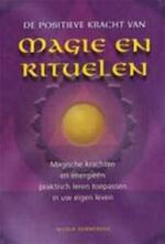 De positieve kracht van magie en rituelen
