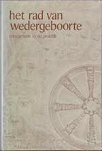 Het rad van wedergeboorte - H.K. Challoner, Marie-Louise ter Laak (ISBN 9789020248296)