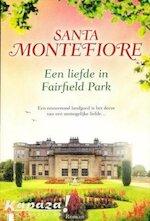 Een liefde in Fairfield Park - Santa Montefiore, Ve (ISBN 9789022573532)
