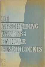 Afscheiding van 1834 / En haar geschiedenis - Unknown (ISBN 9789024230518)