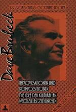 Dave Brubeck: Improvisationen und Kompositionen