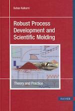 Robust Process Development and Scientific Molding - Suhas Kulkarni (ISBN 9781569905012)