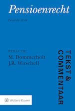 Tekst & Commentaar Pensioenrecht - M. Dommerholt (ISBN 9789013147339)