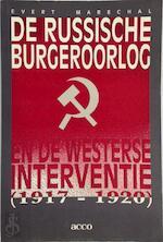 De Russische burgeroorlog en de westerse interventie (1917-1920)