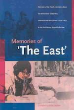 Memories of 'the East' - Fridus Steijlen, Koninklijk Instituut voor Taal-, Land- en Volkenkunde (netherlands), Stichting Mondelinge Geschiedenis Indonesië (ISBN 9789067181990)
