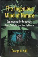 The ingenious mind of nature - George M. Hall (ISBN 9780306455711)