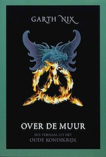 Over de muur - Garth Nix, Erica Feberwee (ISBN 9789022545317)