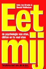 Eet mij - Asha ten Broeke, Ronald Veldhuizen (ISBN 9789490574758)