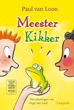 Meester Kikker - Paul van Loon (ISBN 9789025837679)