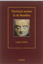 Toevlucht nemen in de Boeddha - Lama Karta (ISBN 9789074815949)