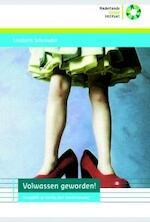 Volwassen geworden! - Liesbeth Schreuder (ISBN 9789085600626)