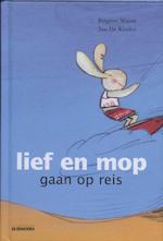 Lief en mop gaan op reis - Brigitte Minne (ISBN 9789058385055)