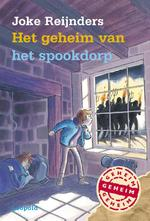 Het geheim van het spookdorp - Joke Reijnders (ISBN 9789025864316)