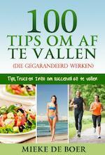 100 tips om af te vallen - Mieke de Boer (ISBN 9789492182265)