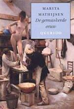 De gemaskerde eeuw - Marita Mathijsen (ISBN 9789021474663)