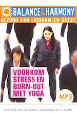 Voorkom stress en burn-out met yoga - Fred van Beek (ISBN 9789461493644)