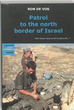 Patrol to the north border of Israel - R. de Vos (ISBN 9789077490150)