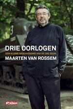 Drie oorlogen - Maarten van Rossem (ISBN 9789046803219)