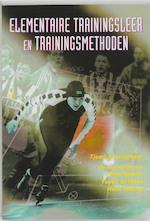 Elementaire trainingsleer en trainingsmethoden - Tjaart Kloosterboer, Henk Gemser, Foppe de Haan, Henk Heising (ISBN 9789060765692)
