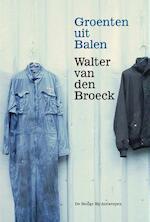 Groenten uit Balen - Walter van den Broeck