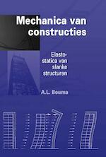 Mechanica van constructies - A.L. Bouma (ISBN 9789065621023)